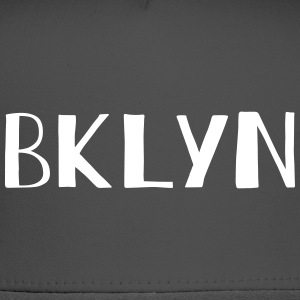 BKLYN Short For Brooklyn - Trucker Cap