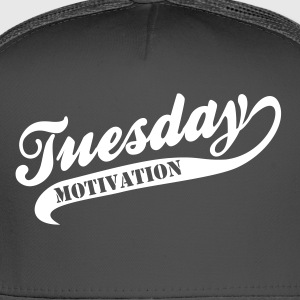 Tuesday Motivation - Trucker Cap