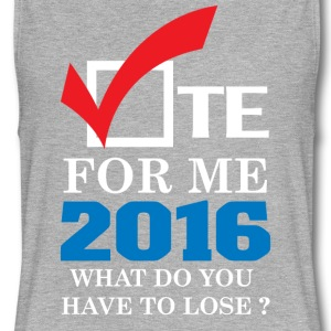 vote_for_me_2016_what_do_youu_have_to_lose - Women's Flowy Muscle Tank by Bella