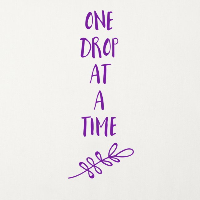One drop at a time