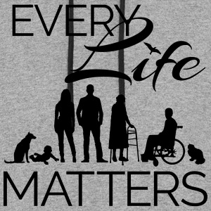 Every Life Matters - Colorblock Hoodie