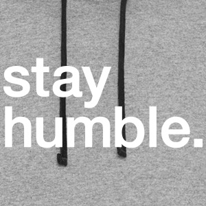 Stay Humble - Colorblock Hoodie