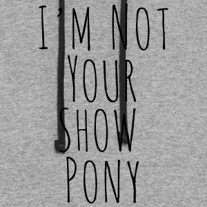 Im Not Your Show Pony - Colorblock Hoodie