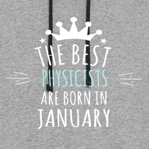 Best PHYSICISTS are born in january - Colorblock Hoodie