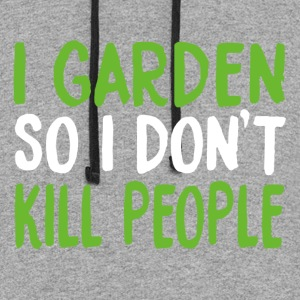 I Garden So I Don't Kill People Shirt - Colorblock Hoodie