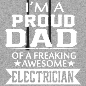 I'M A PROUD ELECTRICIAN's DAD - Colorblock Hoodie