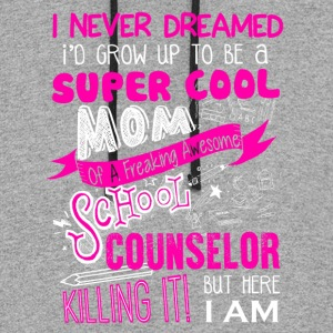 School Counselor Mom Shirt - Colorblock Hoodie