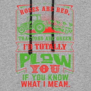 Farmer I'd totally plowm Funny Shirt - Colorblock Hoodie