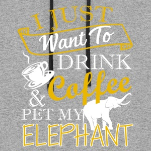 Drink Coffee And Pet My Elephant Shirt - Colorblock Hoodie