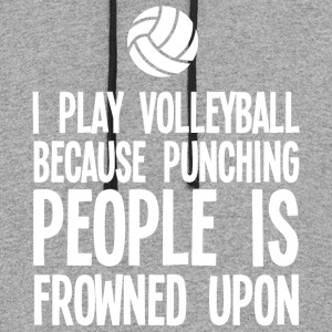 I Play Volleyball Because Punching People T Shirt - Colorblock Hoodie