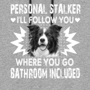 Border Collie Personal Stalker Shirts - Colorblock Hoodie