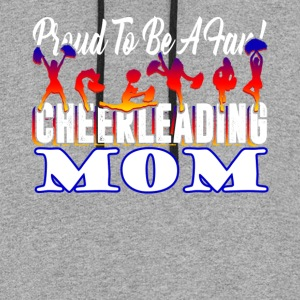 PROUD TO BE A FAN CHEERLEADING MOM SHIRT - Colorblock Hoodie