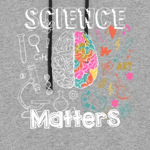 SCIENCE MATTER SHIRT - Colorblock Hoodie