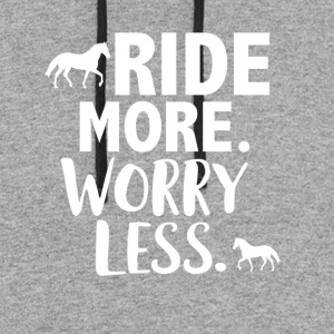 Ride more worry less - Colorblock Hoodie