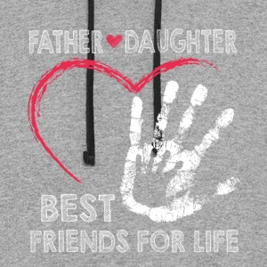 Father and daughter best friends for life - Colorblock Hoodie