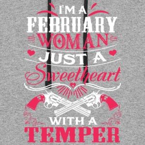 I'm a february woman Just a sweetheart with a temp - Colorblock Hoodie