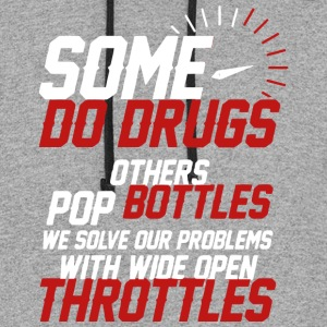 Some Do Drugs Others Pop Bottles T Shirt - Colorblock Hoodie