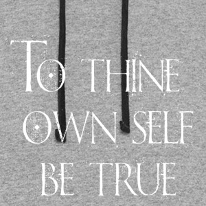 To Thine Own Self Be True - Colorblock Hoodie