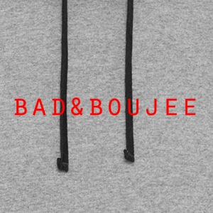 bad and boujee - Colorblock Hoodie