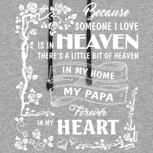 My Papa Forever In My Heart T Shirt - Colorblock Hoodie
