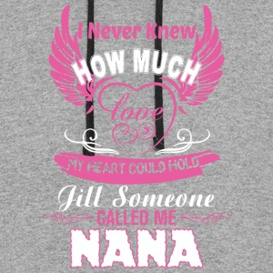 Till Someone Called Me Nana T Shirt - Colorblock Hoodie
