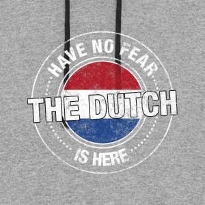 Have No Fear The Dutch Is Here - Colorblock Hoodie