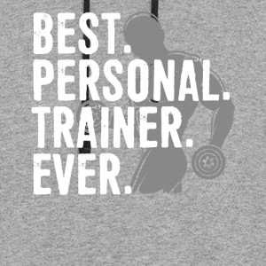 Best Personal Trainer Ever Health Fitness Tshirt - Colorblock Hoodie