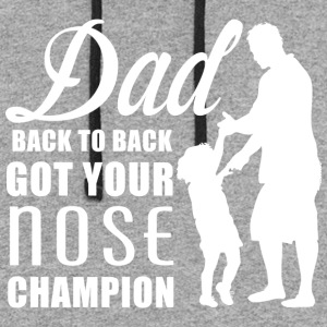 DAD GET YOUR NOSE CHAMPION - Colorblock Hoodie