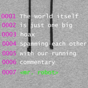 Mr Robot Quote T Shirt - Colorblock Hoodie