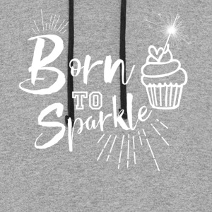 Born to Sparkle - Colorblock Hoodie