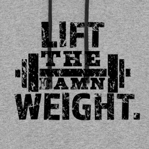 Lift The Damn Weight - Colorblock Hoodie