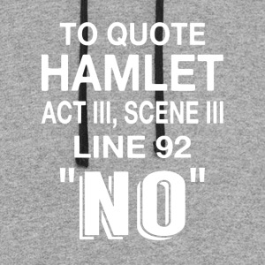 To Quote Hamlet NO - Colorblock Hoodie