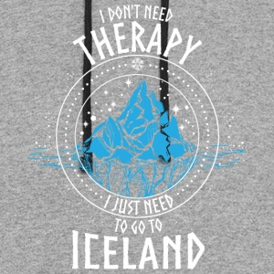I don't need Therapy I just need to go to ICELAND - Colorblock Hoodie