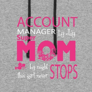Account Manager By Day Mom By Night T Shirt - Colorblock Hoodie
