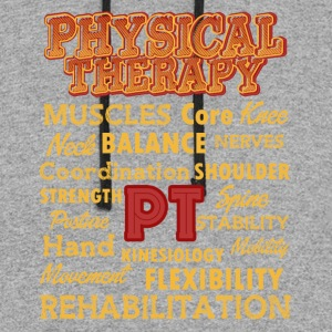 PHYSICAL THERAPY FUN SHIRT - Colorblock Hoodie