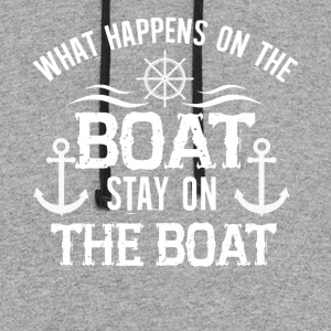 What Happens On The Boat Stay On The Boat T Shirt - Colorblock Hoodie