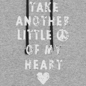 Take another little of my heart - Colorblock Hoodie