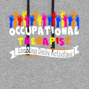 OCCUPATIONAL THERAPY SHIRT - Colorblock Hoodie
