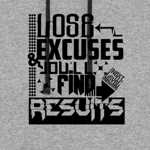 LOSE EXCUSES & YOU'LL FIND RESULTS - Colorblock Hoodie