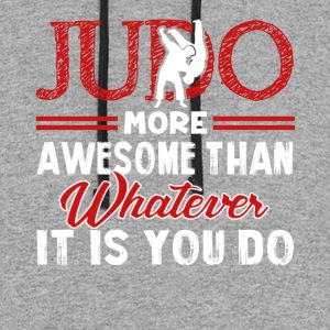 JUDO MORE AWESOME MARTIAL ARTS SHIRT - Colorblock Hoodie