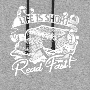 LIFE IS SHOT READ FAST SHIRT - Colorblock Hoodie