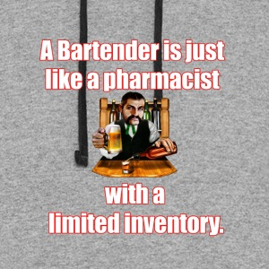 A Bartender is just like a pharmacist - Colorblock Hoodie