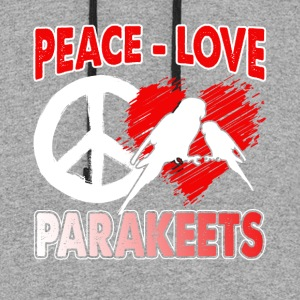 PEACE LOVE PARAKEETS SHIRT - Colorblock Hoodie