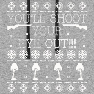 You ll Shoot Your Eye Out Ugly Christmas Sweater - Colorblock Hoodie