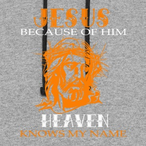Jesus Because Of Him Heaven Knows My Name T Shirt - Colorblock Hoodie