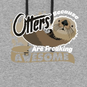 Otters Are Freaking Awesome Shirt - Colorblock Hoodie