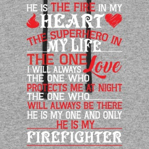 He Is My Firefighter T Shirt - Colorblock Hoodie