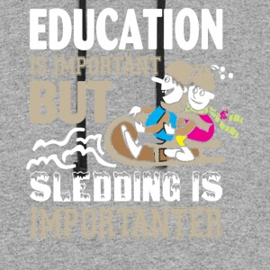 Sledding Is Importanter T Shirt - Colorblock Hoodie