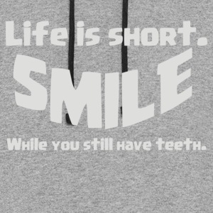 Life Short Smile Advice Wisdom - Colorblock Hoodie