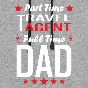 Part Time Travel Agent Full Time Dad - Colorblock Hoodie